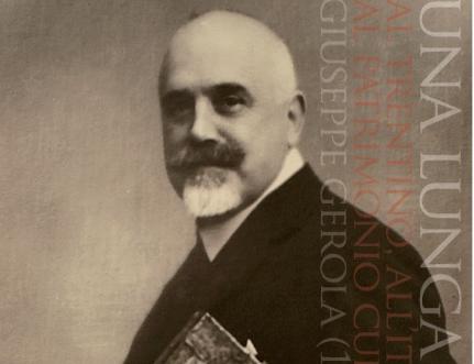 Giuseppe Gerola (1877-1938) a ottant'anni dalla morte