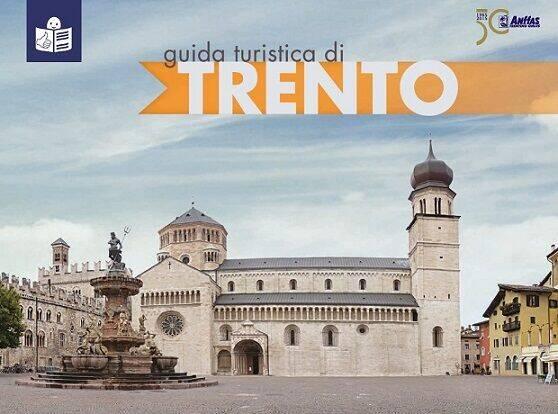Guida turistica di Trento (anno 2017) / Turismo Accessibile / Trento ...