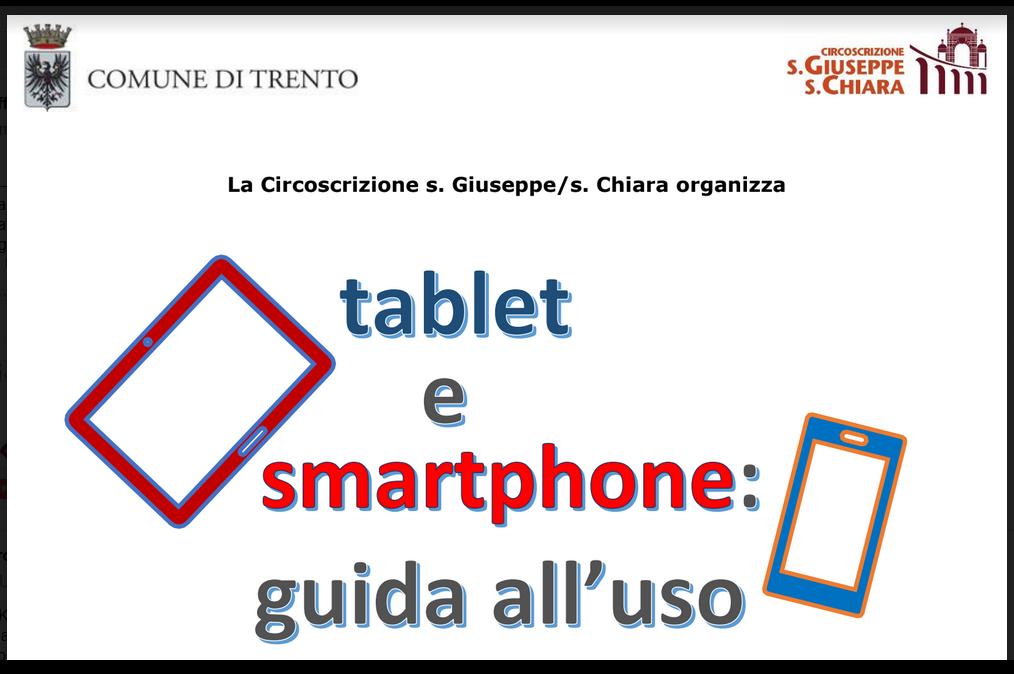 Tablet e smartphone: guida all'uso